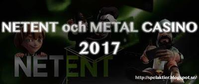 netent metal casino 2017