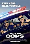 Cảnh Sát Bất Đắc Dĩ - Let's Be Cops