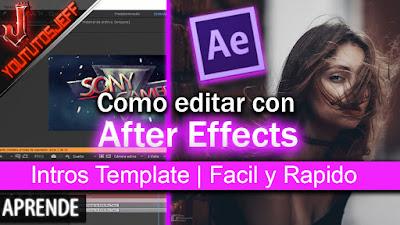 Como editar una Intro con After Effects   Facil y Rapido