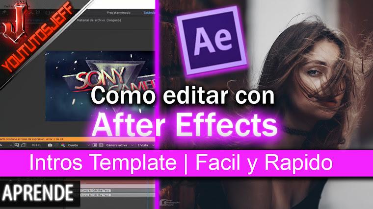Como editar una Intro con After Effects | Facil y Rapido