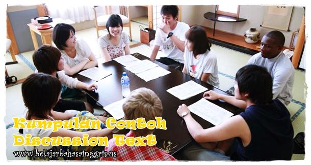 Kumpulan Contoh Singkat Discussion Text Beserta Terjemahan | www.belajarbahasainggris.us