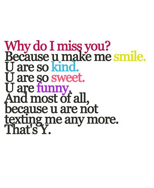 Why Do I Miss You Because You Make Me Smile Nineimages