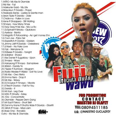 IMG 20170320 WA0005 - MIX|| DJ CLAPZY - FUJI ABADA ON TOP(WAWU)
