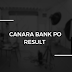 Canara Bank PO Result 2018 Out! List of Candidates for GD & PI