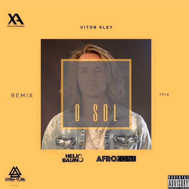 Victor Kley - O Sol (Dj Helio Baiano & AfroZone Remix)