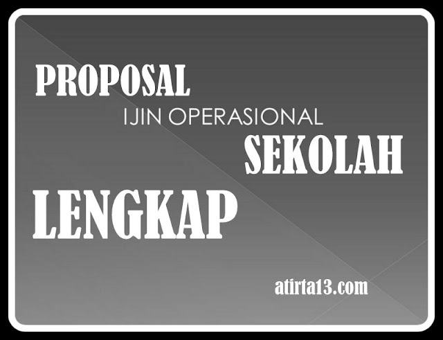 Download Proposal Izin Operasional Sekolah Lengkap