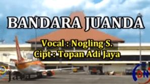 Lirik Lagu Bandara Juanda - Nogling