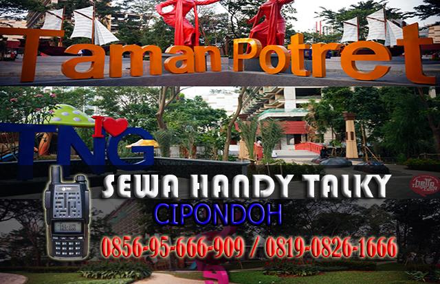 Pusat Sewa HT Cipondoh  Pusat Rental Handy Talky Area Cipondoh