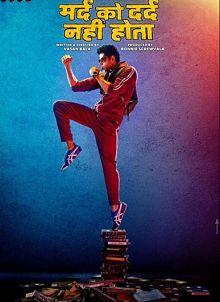 Sinopsis pemain genre Film Mard Ko Dard Nahin Hota (2018)