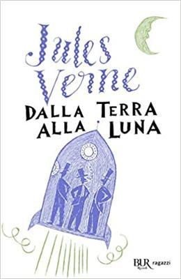 Dalla terra alla luna di Jules Verne