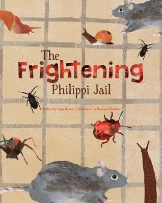 BOOK REVIEW: The Frightening Philippi Jail by Gary Bower Illustrated by Barbara Chotiner