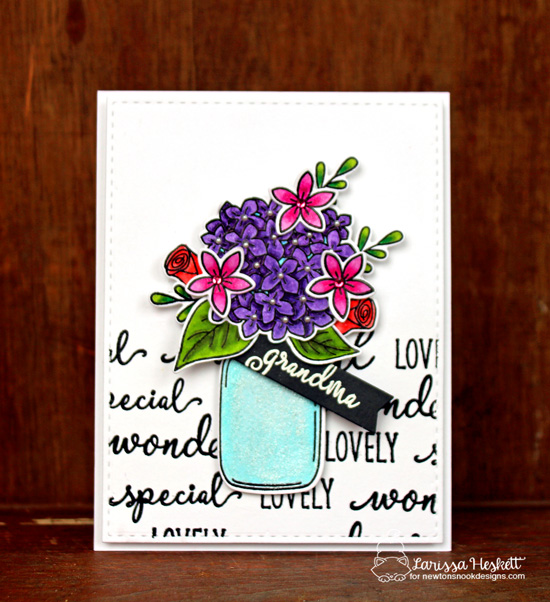 Flowers in Jar Card for Grandma by Larissa Heskett | Lovely Blooms Stamp Set by Newton's Nook Designs #newtonsnook
