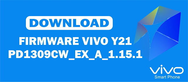 Download Firmware Vivo Y21 PD1309CW_EX_A_1.15.1