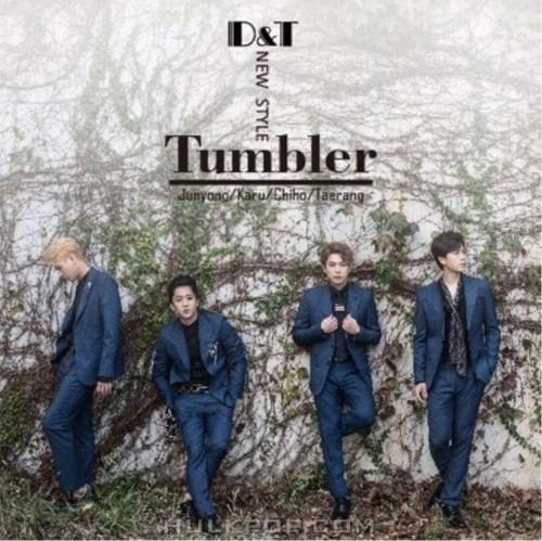 [Single] D&T – Tumbler