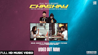 """Presenting latest punjabi song """"Chaskay"""" lyrics penned & composed by Bilal Saeed. Chaskay song is sung by Bilal Saeed & Izzat Fatima ft Roach Killa"""