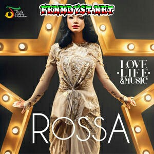 Rossa - Love, Life & Music (2014) Album cover