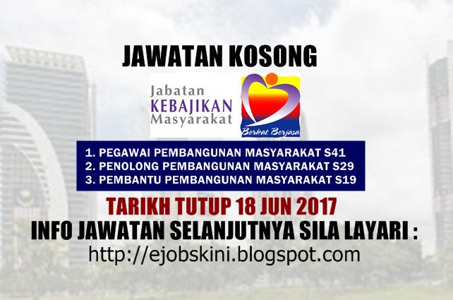JJawatan Kosong Jabatan Kebajikan Masyarakat (JKM) Jun 2017