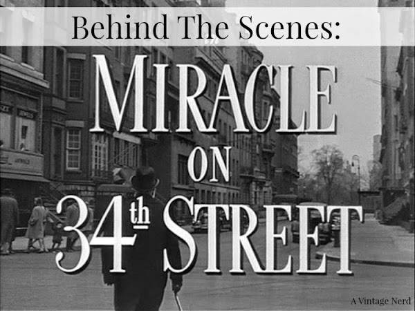 Behind the Scenes: Miracle on 34th Street