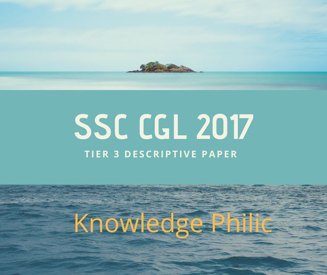 SSC CGL 2017-18 Tier -3 Descriptive Question (08 July 2018) Complete Analytics