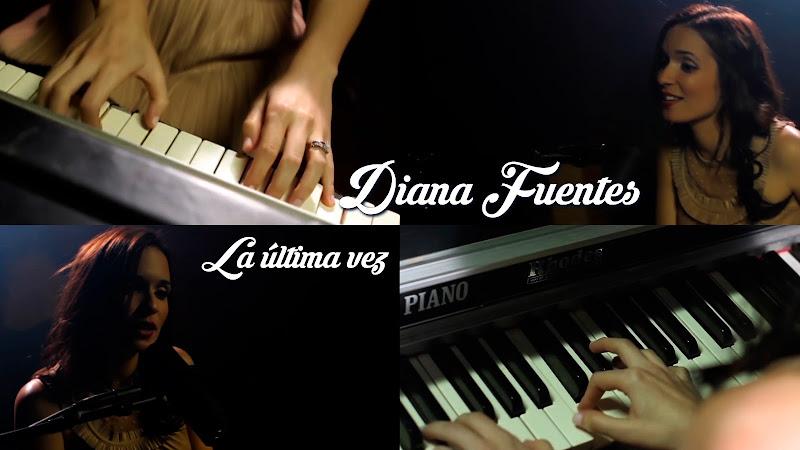 Diana Fuentes - ¨La última vez¨ - Videoclip. Portal del Vídeo Clip Cubano