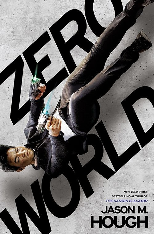 Cover Reveal: Zero World by Jason M. Hough
