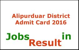 Alipurduar District Admit Card 2016