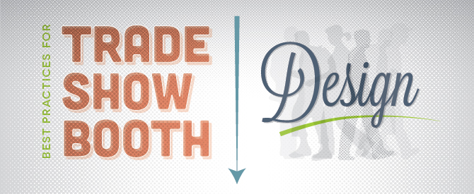 Five Trade Show Booth Design Tips