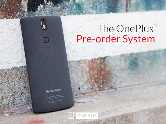 OnePlus One Will Finally Get Pre-order System ~ T3chmuz