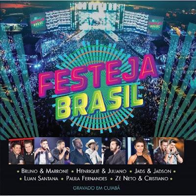 Download Festeja Brasil Ao Vivo Em Cuiabá 2016 cap
