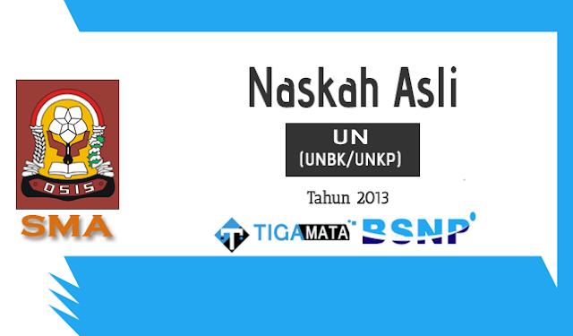 Download Soal UN/UNBK SMA 2013 Asli Semua Mata Pelajaran