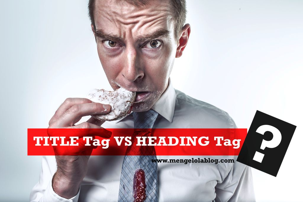 Title tag versus Heading tag