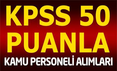 kpss 50 puanla personel alımı