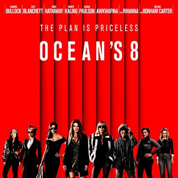 OCEAN'S EIGHT - 2018 action comedy thriller film