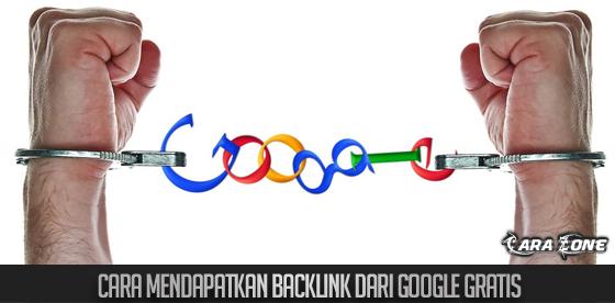 Cara Mendapatkan backlink dari Google Gratis