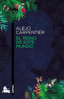 http://mariana-is-reading.blogspot.com/2018/06/el-reino-de-este-mundo-alejo-carpentier.html