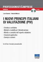 I nuovi principi italiani di valutazione (PIV). Con CD-ROM