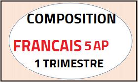 Composition du premier trimestre français 5AP 2018 DOC