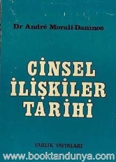 Andre Morali-Daninos - Cinsel İlişkiler Tarihi