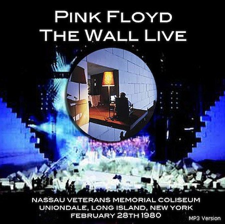 bootleg addiction: Pink Floyd: The Wall Live - Uniondale