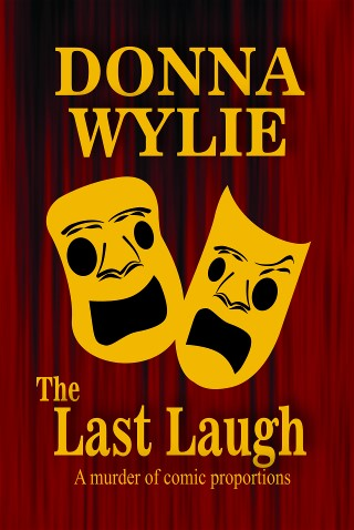 The Last Laugh, by Donna Wylie
