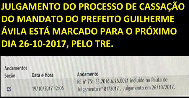 Julgamento do processo de cassação do mandato do prefeito Guilherme Ávila está marcado para o próximo dia 26-10-2017, pela TRE