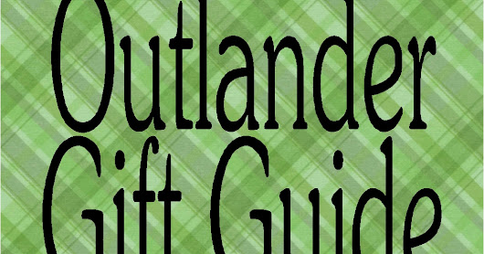25+ Handmade Gifts for the Outlander Fan You Don't have to Make