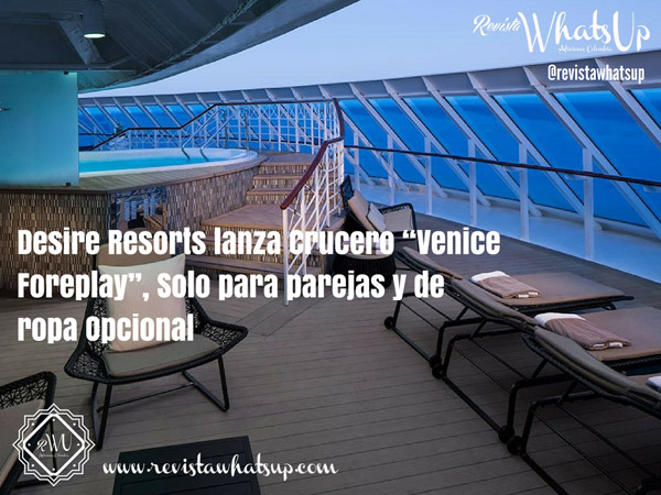 Desire-Resorts-Crucero-Venice-Foreplay-parejas