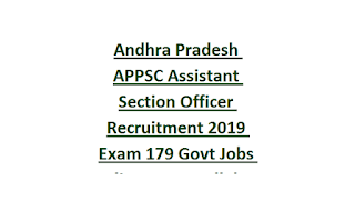 Andhra Pradesh APPSC Assistant Section Officer Recruitment 2019 Exam Notification 179 Govt Jobs Online-Exam Syllabus
