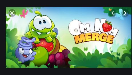 Om Nom: Merge Apk Mod Free on Android Game Download