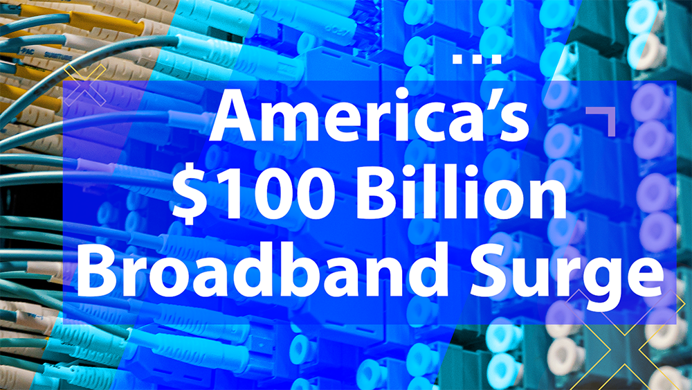 $100 billion for broadband