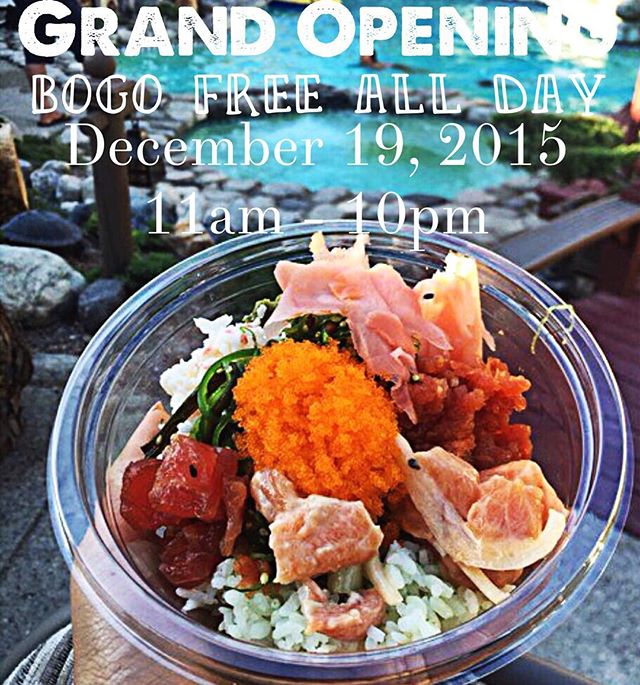 BUY ONE GET ONE FREE POKE BOWLS ON DEC. 19 @ LOW-KEY POKE - GARDEN GROVE