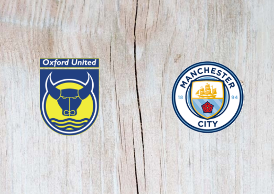 Oxford vs Manchester City Full Match & Highlights 25 September 2018