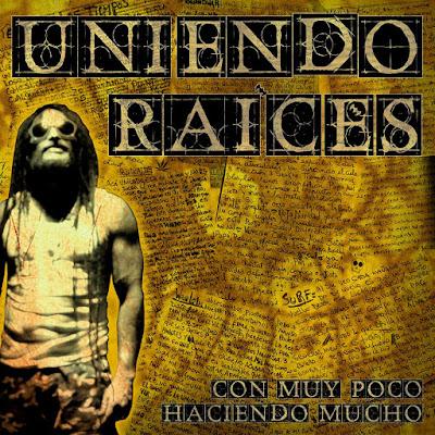 UNIENDO RAÍCES - Con muy poco haciendo mucho (2016)