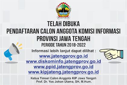 Dibuka, pendaftaran calon anggota Komisi Informasi Provinsi Jawa Tengah periode 2018-2022